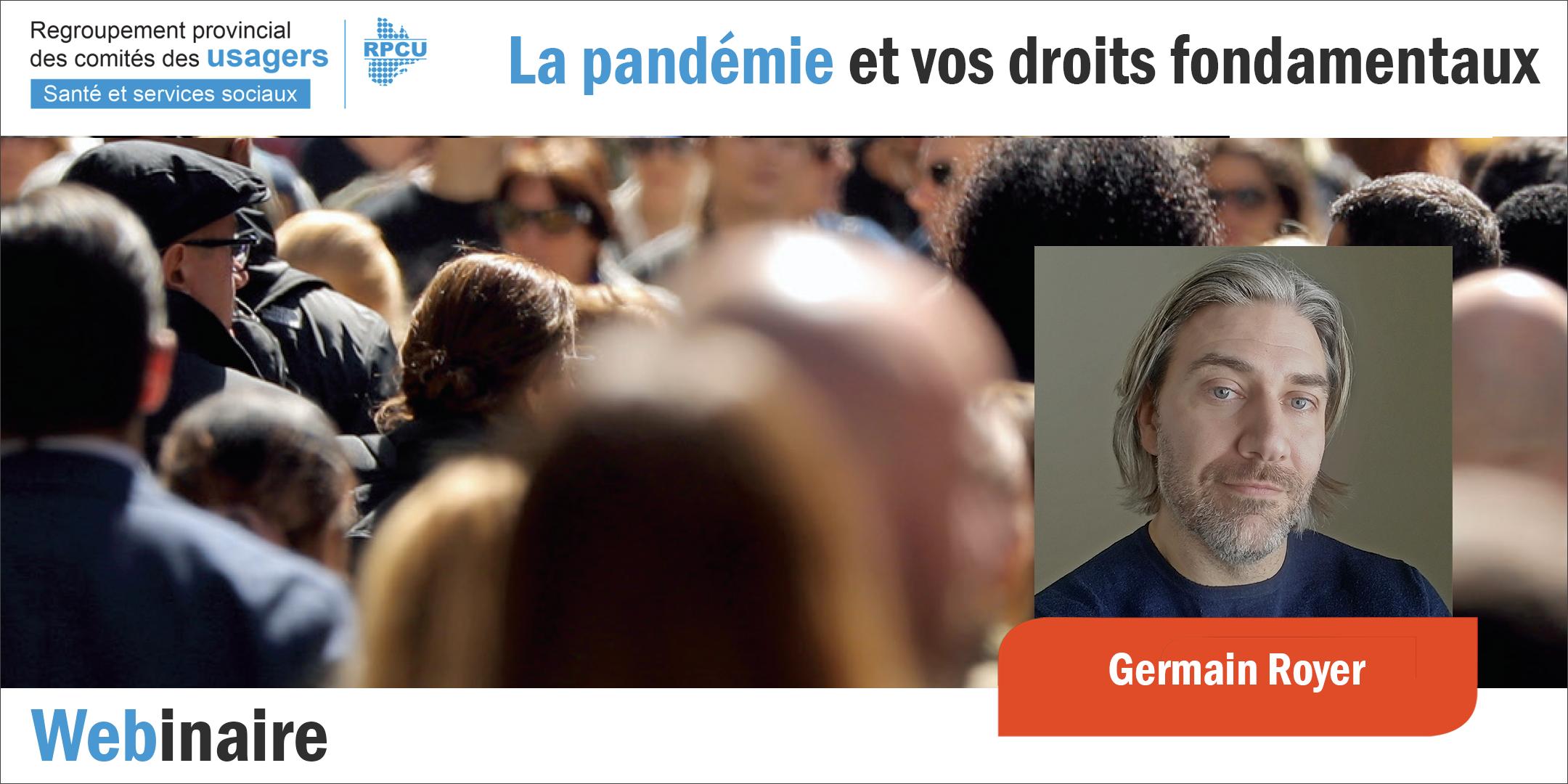 La pandémie et vos droits fondamentaux