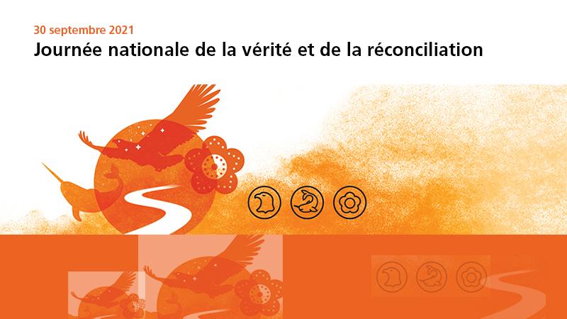 30 septembre 2021 : Journée nationale de la vérité et de la réconciliation