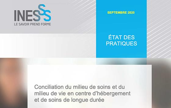 Publication de l'INESSS : Conciliation du milieu de soins et du milieu de vie en CHSLD – État des pratiques cliniques et organisationnelles