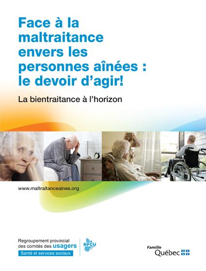 Face à la maltraitance envers les personnes aînées : le devoir d'agir! – Guide du participant