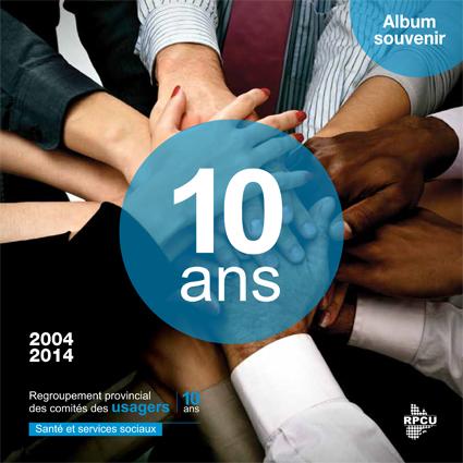 Congrès 2014 – 10e anniversaire – Du 22 au 24 octobre 2014 à l'hôtel Sheraton Laval – Album souvenir