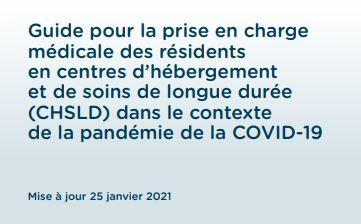 Guide pour la prise en charge médicale des résidents en centres d'hébergement et de soins de longue durée (CHSLD) dans le contexte de la pandémie de la COVID-19