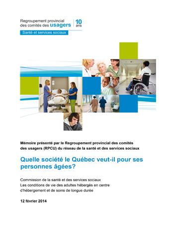 Quelle société le Québec veut-il pour ses personnes âgées?