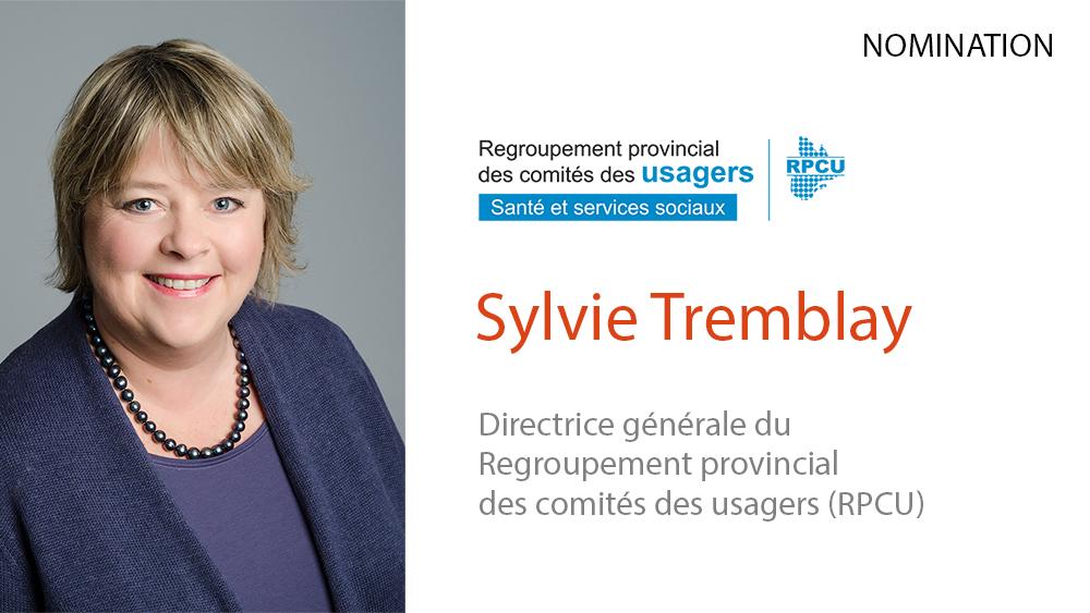 Le RPCU annonce la nomination de Mme Sylvie Tremblay comme directrice générale du Regroupement