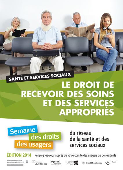 Semaine des droits des usagers 2014 – Le droit de recevoir des soins et des services appropriés
