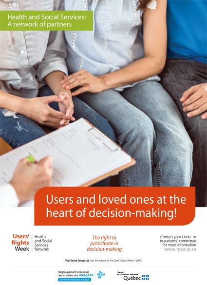 Poster 1 – 2019 Users' Rights Week – Users and loved ones at the heart of decision-making